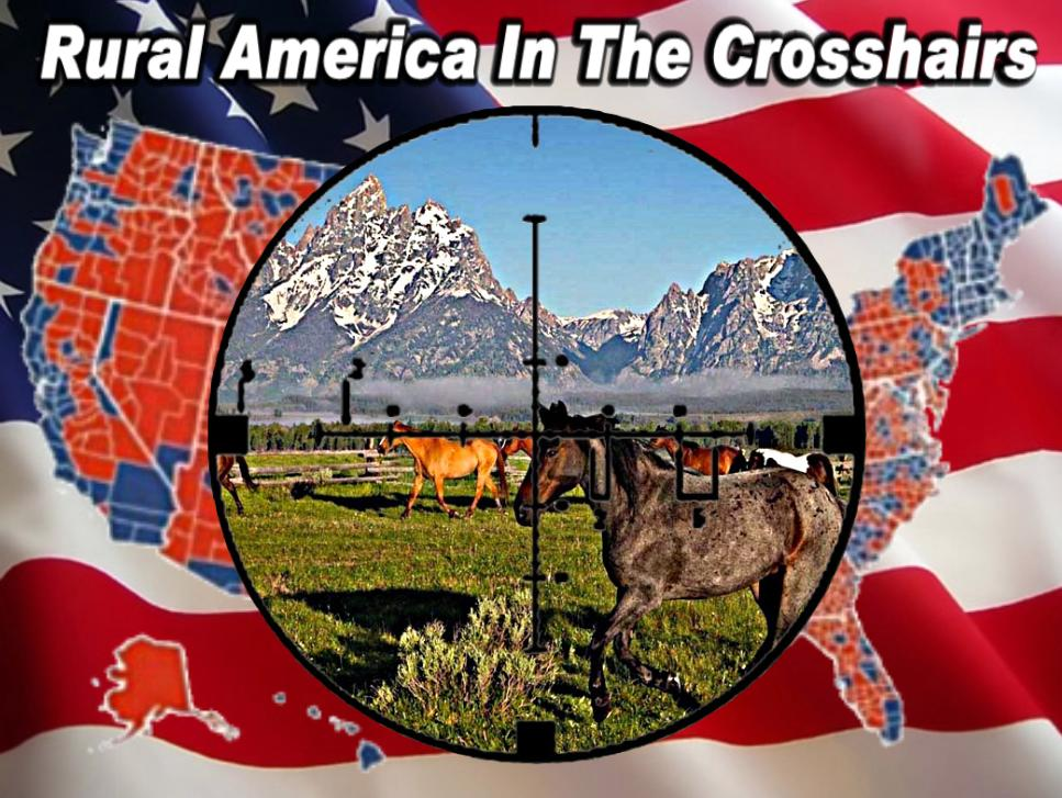 Rural America In The Crosshairs